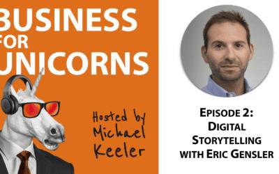 Episode 2: Digital Storytelling with Erik Gensler