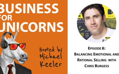 Episode 8: Balancing Emotional and Rational Selling with Chris Burgess