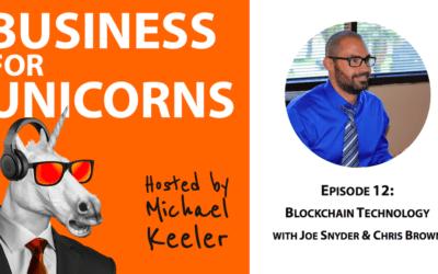 Episode 12: Blockchain Technology with Joe Snyder & Chris Brown