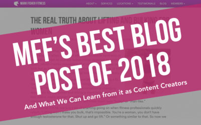 MFF's Best Blog Post of 2018 (And What You Can Learn From It)