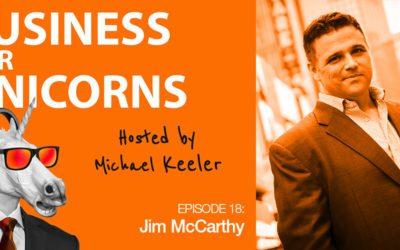 Episode 18: Creative Entrepreneurship with Jim McCarthy