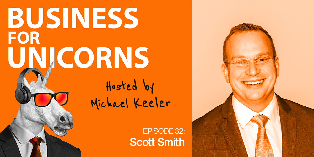 Episode 32: Protecting Your Assets with Scott Royal Smith