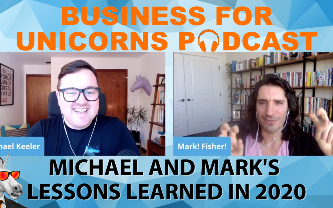 Episode 51: Michael and Mark's Lessons Learned in 2020