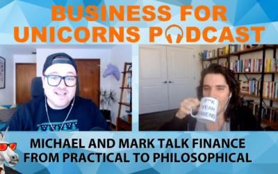Episode 54: Michael And Mark Talk Finance From Practical To Philosophical