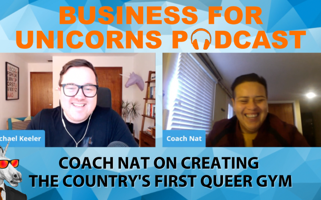 Episode 59: Coach Nat on Creating the Country's First Queer Gym