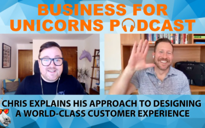 Episode 61: Chris Explains his Approach to Designing a World-Class Customer Experience