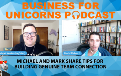 Episode 66: Michael and Mark Share Tips for Building Genuine Team Connection
