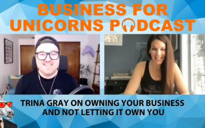 Episode 68: Trina Gray on Owning Your Business and Not Letting It Own you