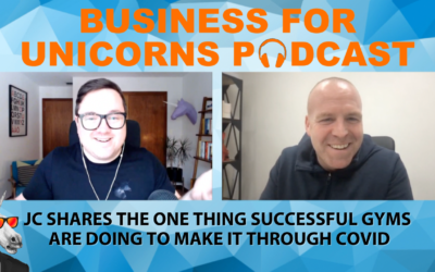 Episode 70: JC Shares the One Thing Successful Gyms  are Doing to Make it Through COVID