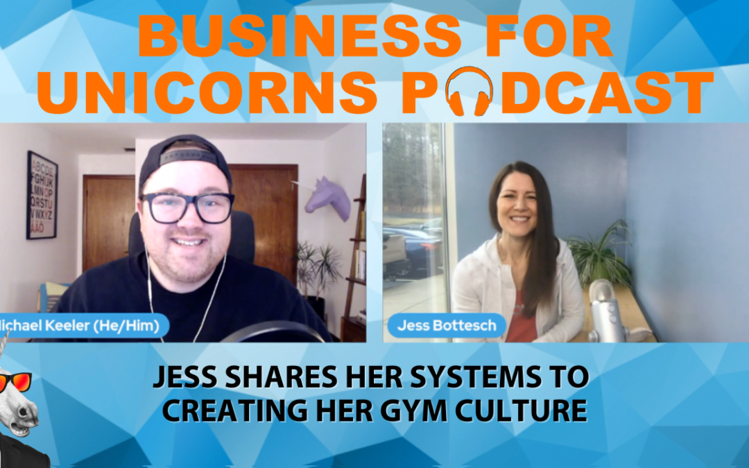 Episode 74: Jess Shares Her Systems to Creating her Gym Culture
