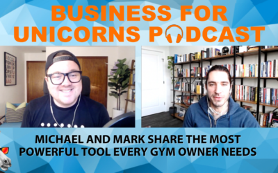 Episode 81: Michael and Mark Share the Most Powerful Tool Every Gym Owner Needs