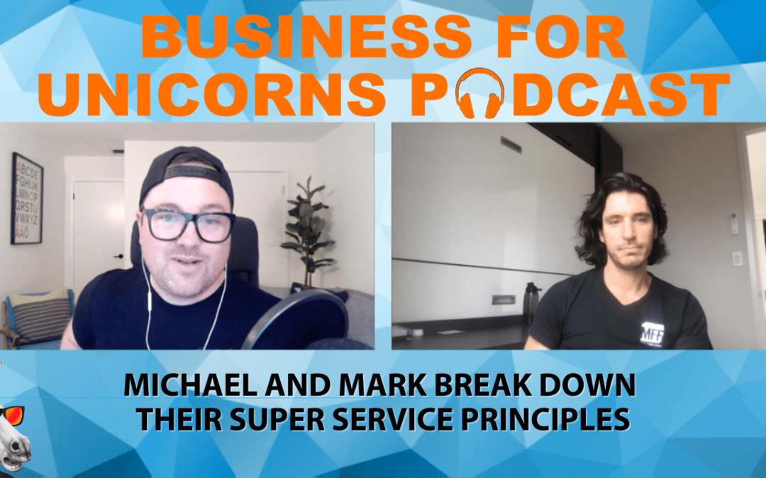 Episode 86: Bonus Episode Michael & Marck Super Service Principle.