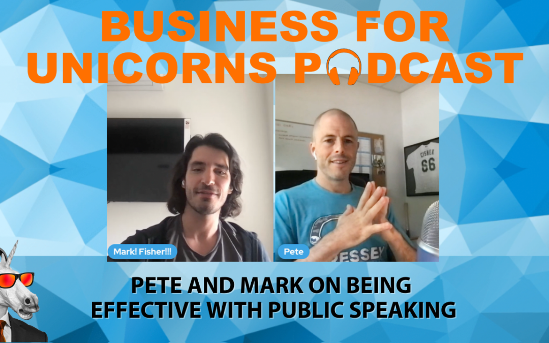 Episode 90: Bonus Episode Pete and Mark on Being Effective with Public Speaking