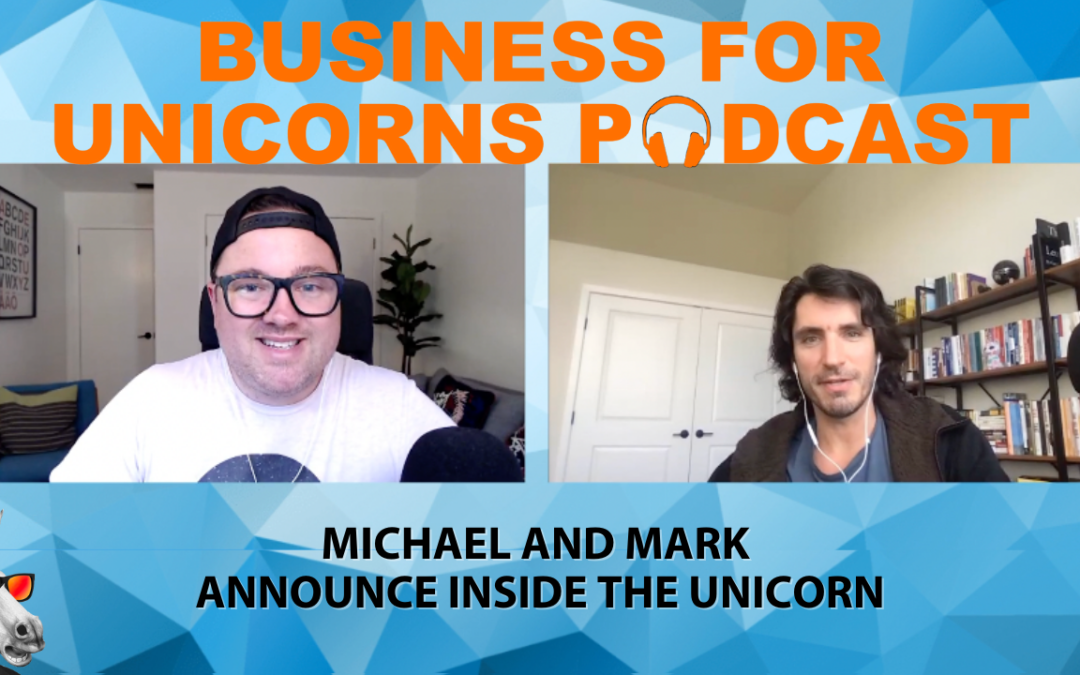 Episode 94: Michael and Mark Announce Inside the Unicorn